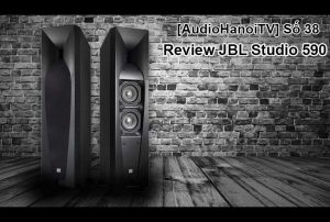 [AudioHaNoiTV] Số 38: Review Loa JBL Studio 590