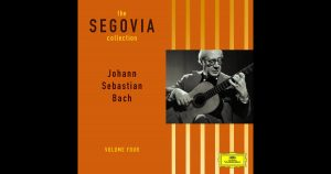 Album The Segovia Collection – Johann Sebastian Bach Vol 4