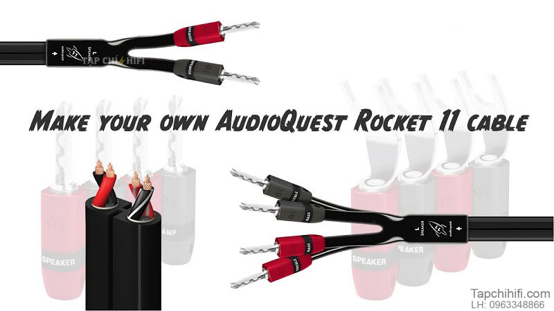 day loa AudioQuest Rocket 11 chat